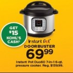 Kohls deals on Instant Pot Duo60 7-in-1 6-qt. Pressure Cooker + $15 Kohls Cash