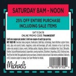 michaels deals on Michaels Coupon: 25% Off Entire Purchase (on Saturday)