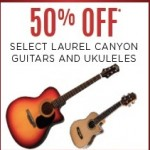 musicarts deals on 50% Off Laurel Canyon Guitars and Ukuleles