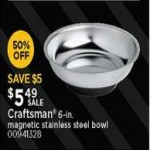 Deals on Craftsman 6-in. Magnetic Stainless Steel Bowl